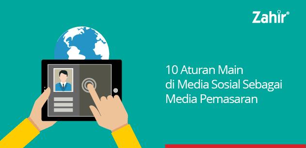 10 aturan main di media sosial sebagai media pemasaran