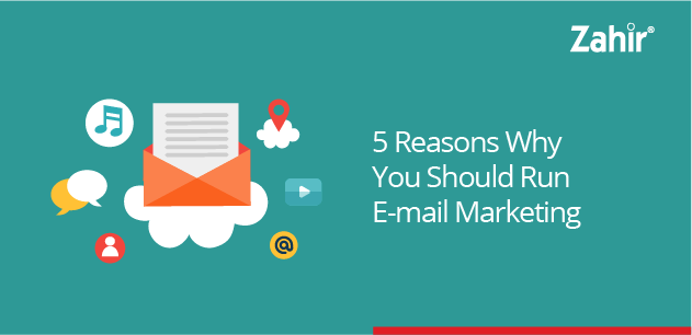 5 reasons why you should run email marketing