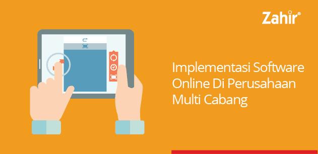 implementasi software online di perusahaan multicabang