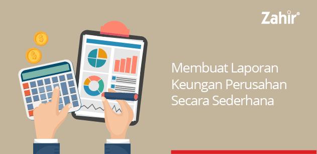 membuat laporan keuangan perusahaan secara sederhana