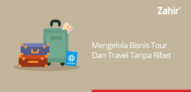 mengelola bisnis tour dan travel tanpa ribet