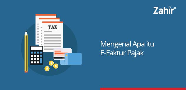 mengenal apa itu e-faktur pajak
