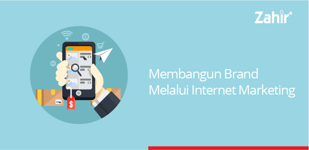 membangun brand melalui internet marketing