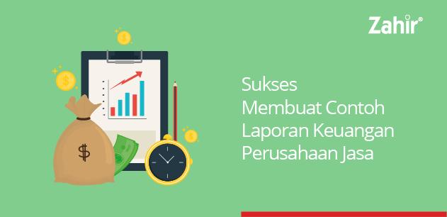 sukses membuat contoh laporan keuangan perusahaan jasa